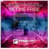 Bad Nelson & Igor Blaska 'Set Me Free' (Freeway Recordings)
