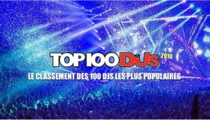 Top100DJs, le palmarès 2016 !